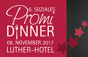 6. Soziales Promi-Dinner im Luther-Hotel in Wittenberg